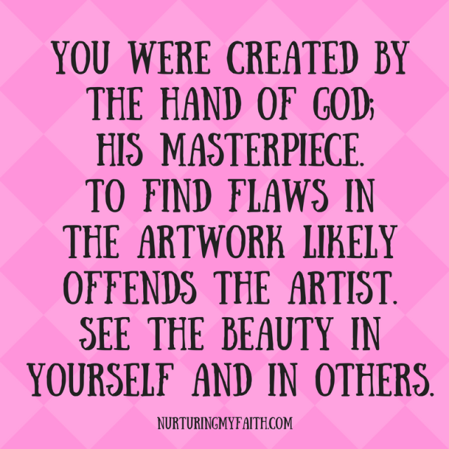 See the beauty in yourself and in others