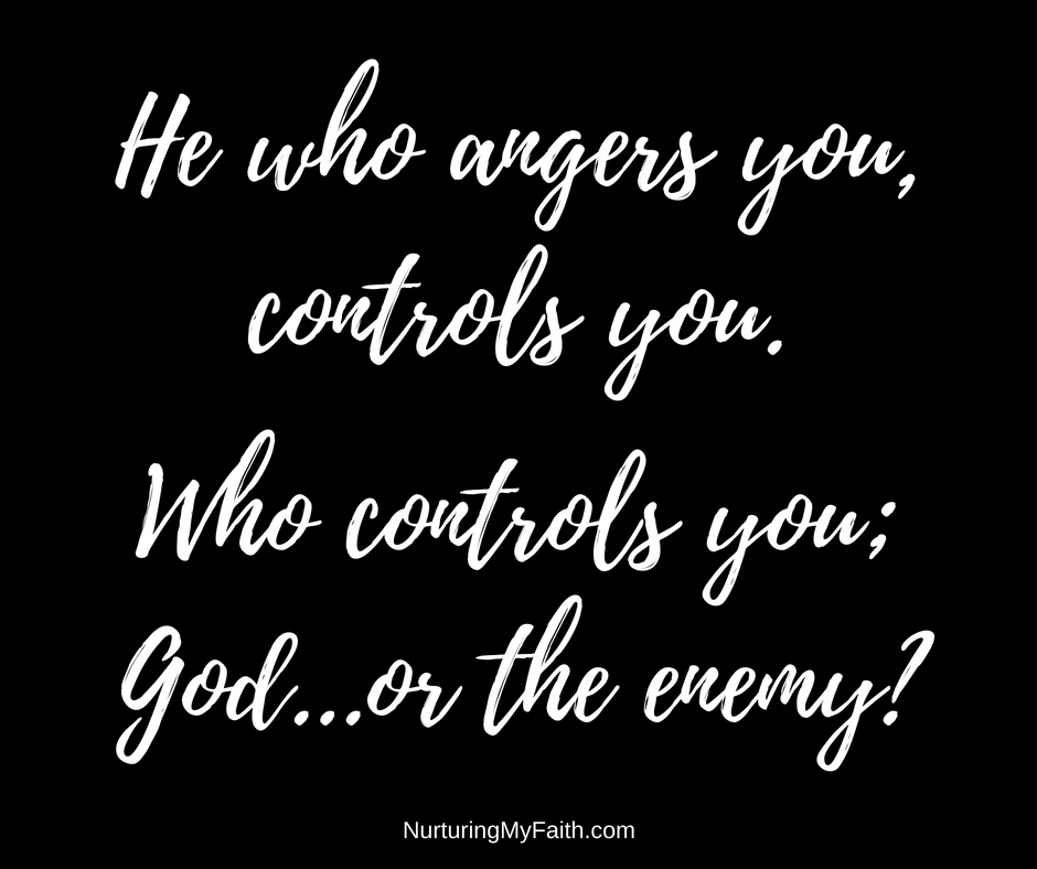 He who angers you, controls you.1