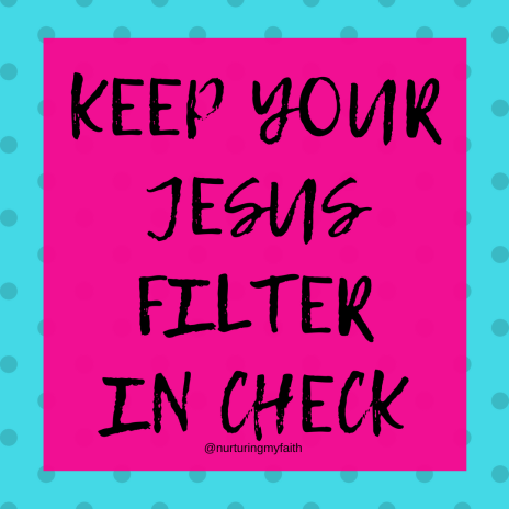 Keep yourJesusFilterincheck (1)